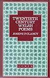 Twentieth Century Welsh Poems 9780850884067