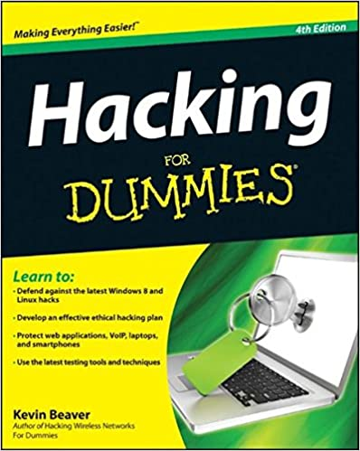 Hacking For Dummies: Kevin Beaver: 9781118380932: Amazon com: Books