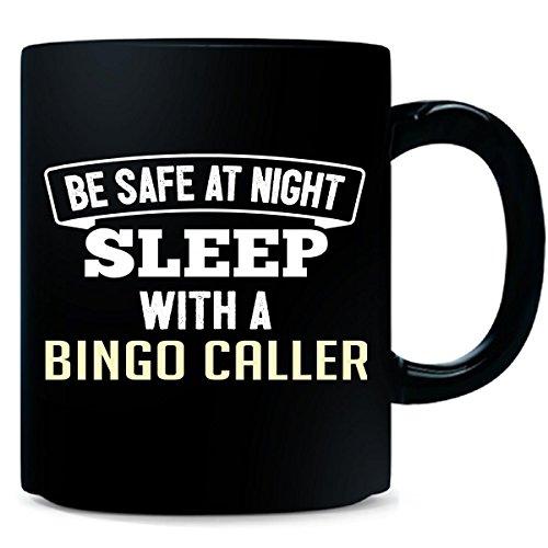 Be Safe Sleep With A Bingo Caller - Mug by My Family Tee