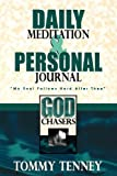 God Chasers Daily Journal, Tommy Tenney, 0768420407