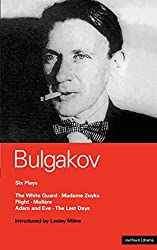 Bulgakov Six Plays (World Classics)