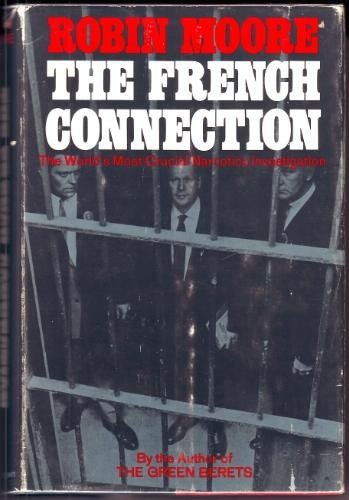 french-connection-the-the-worlds-most-crucial-narcotics-investigation