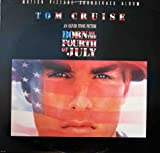 Born on the Fourth of July Original Motion Picture