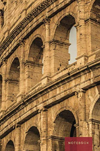 Notebook: Lined Journal | Colosseum in Rome, Italy (Travel Photography Journals) ()