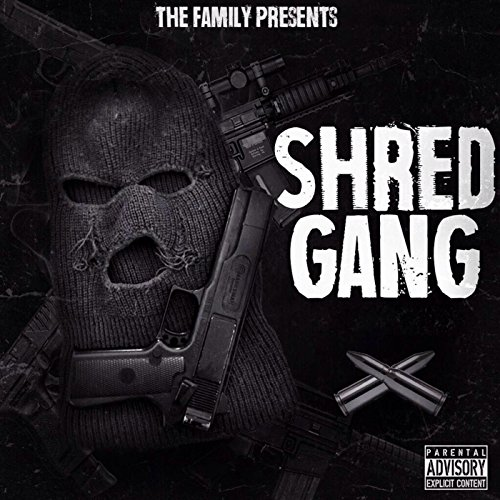 Shred Gang Explicit By Shredgang On Amazon Music