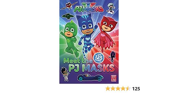 Meet the PJ Masks!: A PJ Masks sticker book : Pat-a-Cake, PJ ...
