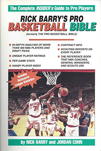 1994 Nba Draft (Rick Barry's Pro Basketball Bible 1994-1995: Player Ratings and In-Depth Analysis of More Than 400 NBA Players and Draft Picks)
