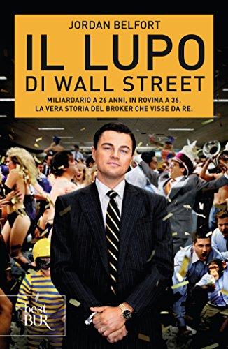 Jordan Belfort Il Lupo Di Wall Street Epub