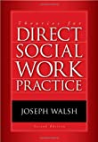 Theories for Direct Social Work Practice 2nd Edition