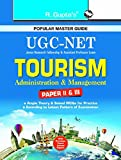 UGC NET/SET: Tourism-Administration and Management (Paper II and III) Exam Guide (Popular Master Guide)