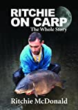 Ritchie on Carp: The Whole Story