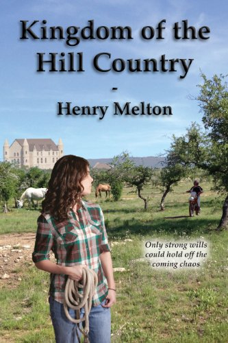 Kingdom of the Hill Country (Earth Branch of the Project Saga Book 2) -