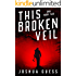 This Broken Veil (Ran Book 2)