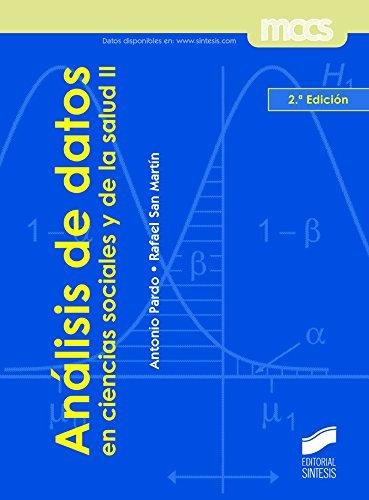 Análisis de datos en ciencias sociales y de la salud II (Síntesis psicología. Metodología de las ciencias del comportamiento) (Spanish Edition)