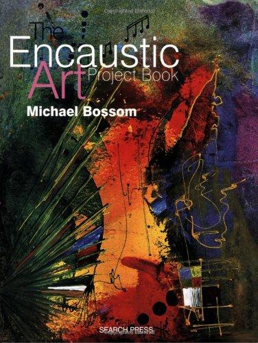 The Encaustic Art Project Book Paperback – April 1, 2002