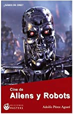 Cine de Aliens y Robots