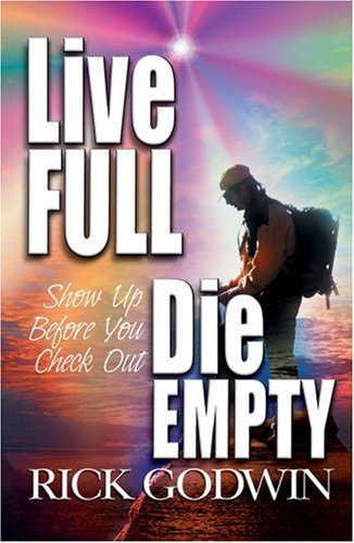 Live Full, Die Empty pdf epub