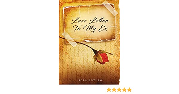 Love Letter To My Ex: Lessons on Forgiveness and Self Love