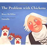 The Problem With Chickens (New York Times Best Illustrated Children's Books (Awards))