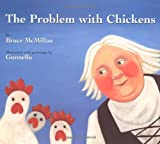 The Problem with Chickens, Bruce McMillan, 0618585818