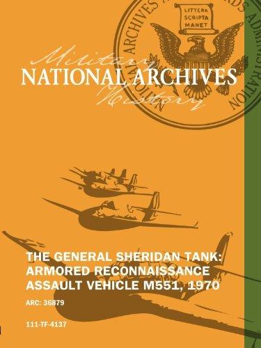 Reconnaissance Tank - THE GENERAL SHERIDAN TANK: ARMORED RECONNAISSANCE ASSAULT VEHICLE M551, 1970