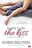 Blame it on the Kiss (Kisses in the Sand Book 2)