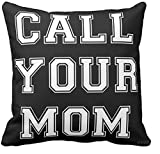 GENYOLO Decorative Throw Pillow Cover CALL YOUR MOM Black and White. Unisex College Dorm Grad Gift (16x16 Pillow Cover Only)