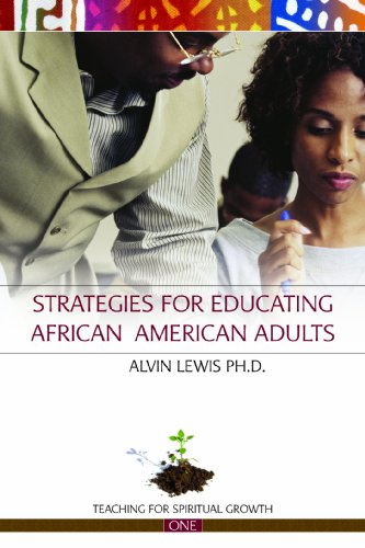 : Strategies for Educating African American Adults (Teaching for Spiritual Growth)