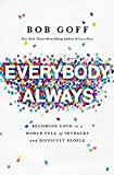 Bob Goff (Author) (189) Release Date: April 17, 2018   Buy new: $16.99$10.19 47 used & newfrom$7.99