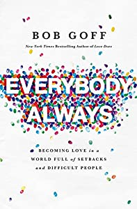 Bob Goff (Author) (183) Release Date: April 17, 2018   Buy new: $16.99$10.19 52 used & newfrom$7.99