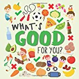 What's Good For You?: A Fun Puzzle Game for 2-4 Year Olds