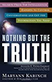 Nothing but the Truth, Maryann Karinch, 1601633521