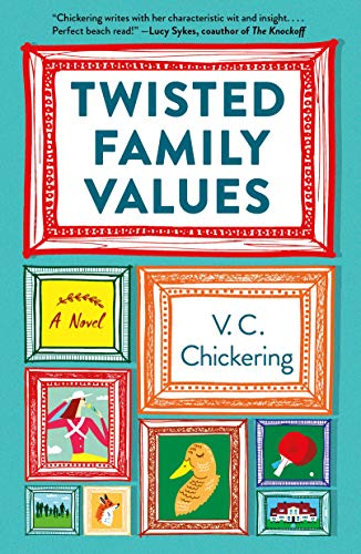 Twisted Family Values: A Novel by [Chickering, V.C.]