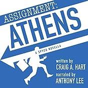 Assignment: Athens: A SpyCo Novella, Book 1 | Craig A. Hart