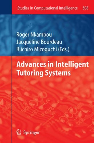 Intelligent Tutoring Systems (Advances in Intelligent Tutoring Systems (Studies in Computational)