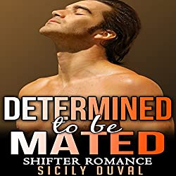Determined to Be Mated