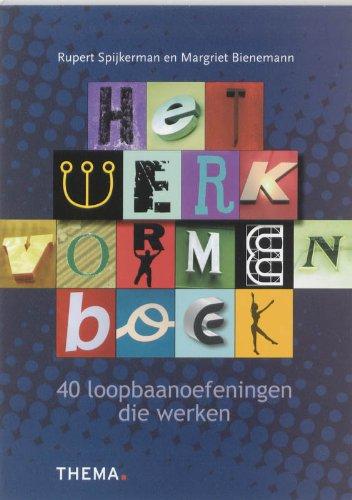 Het werkvormenboek: 40 loopbaanoefeningen die werken Rupert Spijkerman