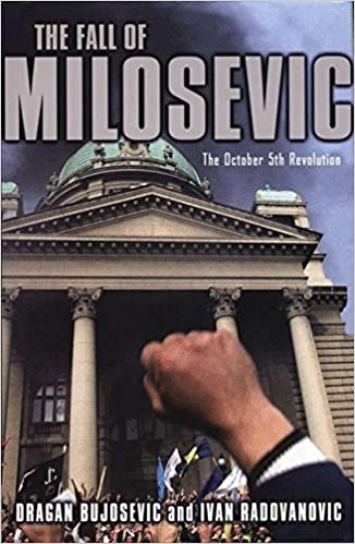 The Fall of Milosevic: The October 5th Revolution 2003rd Edition