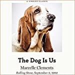 The Dog Is Us | Marcelle Clements