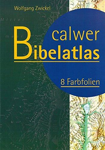 Calwer Bibelatlas: 8 Farbfolien
