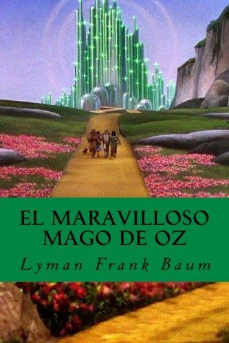 El Maravilloso Mago de Oz (Spanish Edition) [Lyman Frank Baum] (Tapa Blanda)