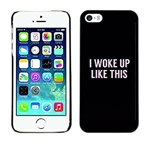 Planetar® ( I Woke Up Like This Text Pink Black Funny ) Apple iPhone 5 / iPhone 5S Fundas Cover Cubre Hard Case Cover