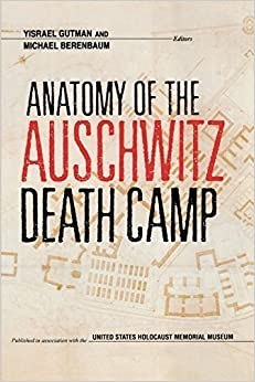 Anatomy of the Auschwitz Death Camp (1998-04-22)