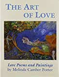 img - for The Art of Love, the: Love Poems and Paintings by Melinda Camber Porter (1994-01-01) book / textbook / text book
