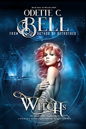Witch's Bell Book One by [Bell, Odette C.]