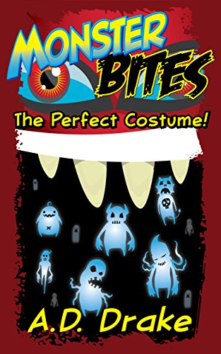 The Perfect Costume! (Monster BITES! Book -