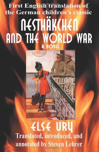 Nesthäkchen and the World War: First English Translation of the German Children
