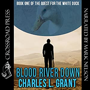 Blood River Down - Book I of the Quest of the White Duck Audiobook