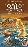 Gaïg, Tome 3 : L'appel de la mer par Psyché
