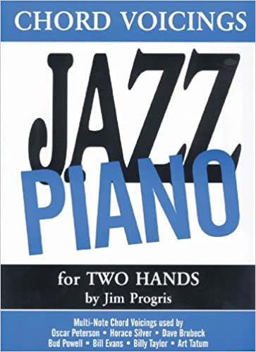 Chord Voicings Jazz Piano For Two Hands Jim Progris 9781585600403